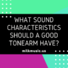 What Sound Characteristics should a Good Tonearm Have